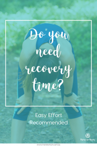 Do you need recovery time? More to Mum