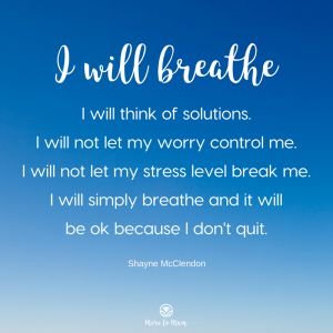 I will breathe quote - More to Mum