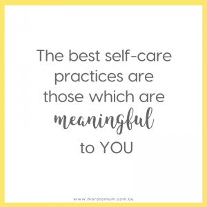 www.moretomum.com.au 5 myths that stand in the way of self-care