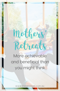 www.moretomum.com.au mothers' retreats