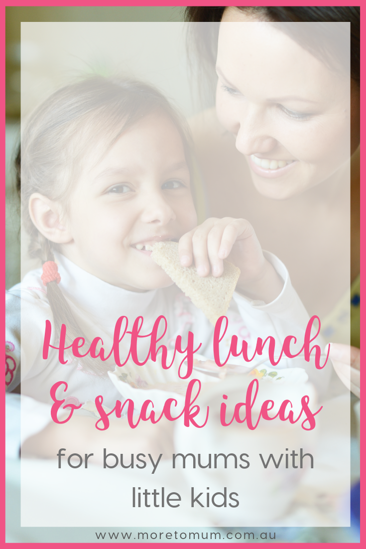 www.moretomum.com.au healthy lunch and snack ideas