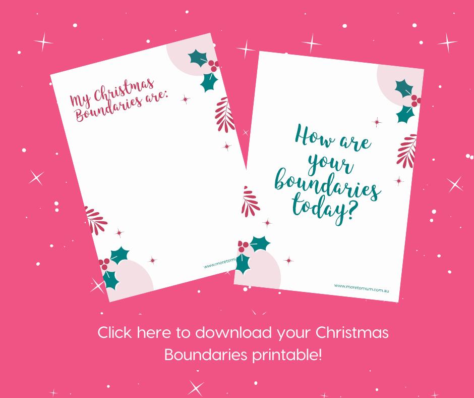 www.moretomum.com.au Christmas Boundaries