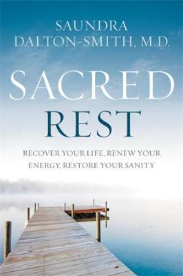 www.moretomum.com.au Exhausted all the time Sacred Rest Saundra Dalton-Smith MD