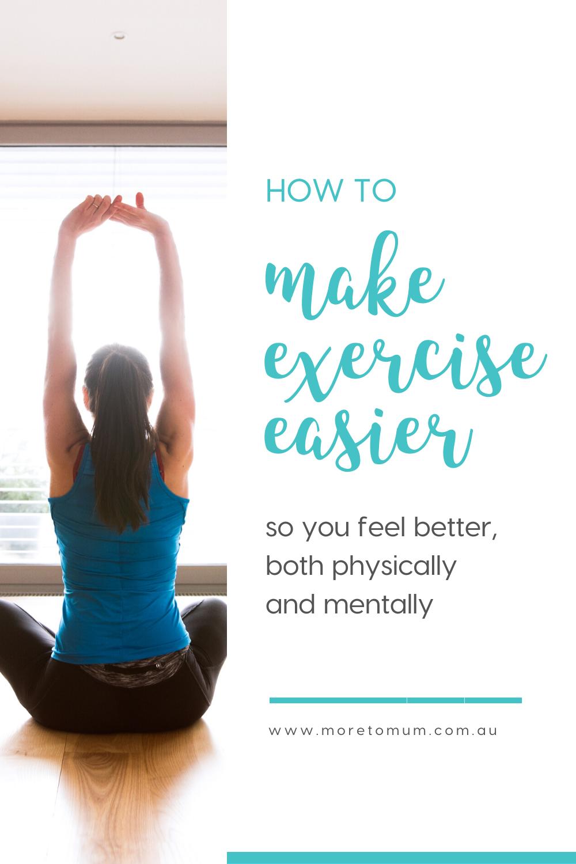 www.moretomum.com.au make exercise easier