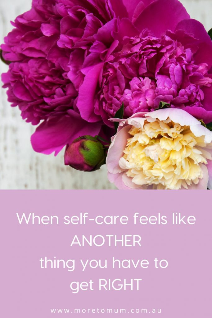 www.moretomum.com.au self care get it right